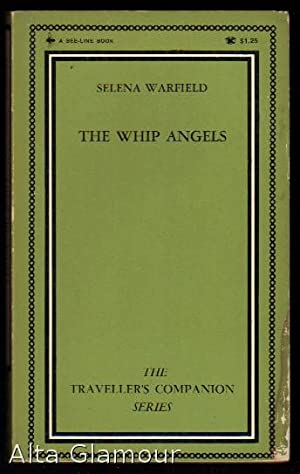 THE WHIP ANGELS The Traveller's Companion Series: Warfield, Selena [Diane
