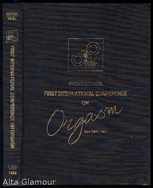 FIRST INTERNATIONAL CONFERENCE ON ORGASM; New Delhi,: Kothari, Prakash and