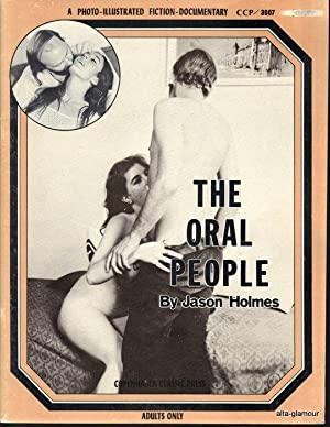 THE ORAL PEOPLE; A Photo-Illustrated Fiction-Documentary Copenhagen Classic Press: Holmes, Jason