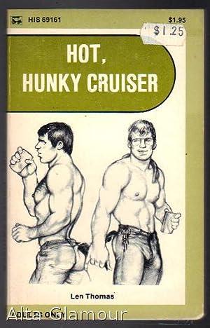 HOT, HUNKY CRUISER His 69: Thomas, Len