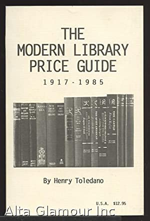 THE MODERN LIBRARY PRICE GUIDE 1917-1985; A: Toledano, Henry