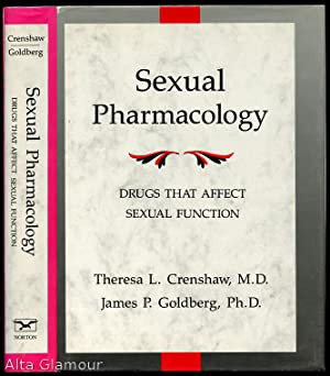 SEXUAL PHARMACOLOGY; Drugs That Affect Sexual Function: Crenshaw, Theresa L.