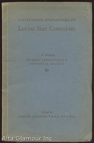 LUCINA SINE CONCUBITU. A Treatise humbly addressed: Johnson, Abraham [John