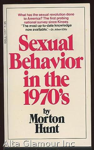 SEXUAL BEHAVIOR IN THE 1970s: Hunt, Morton