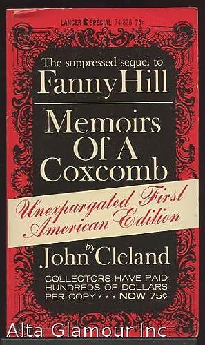 MEMOIRS OF A COXCOMB; The companion Volume: Cleland, John