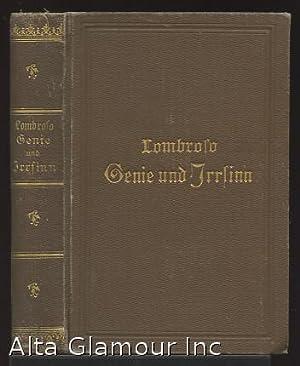 GENIE UND IRRSINN; In Ihren Beziehungen zum: Lombroso, C. [Cesare]