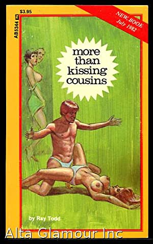 MORE THAN KISSING COUSINS Adult Books: Todd, Ray