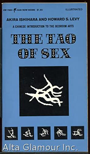 THE TAO OF SEX; The Essence of: Ishihara, Akira and