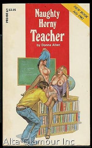NAUGHTY HORNY TEACHER Private Readers: Allen, Donna