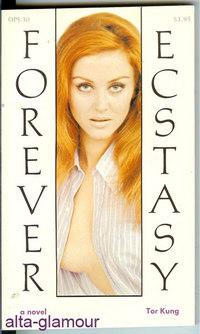 FOREVER ECSTASY The Olympia Press Series: Kung, Tor [Jean
