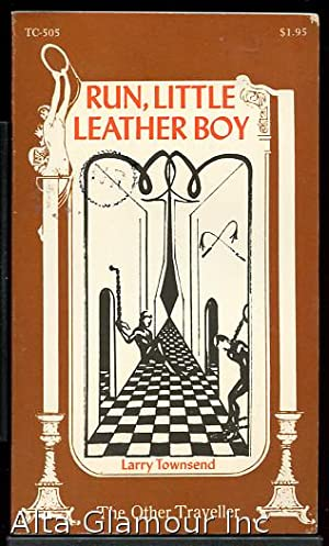 RUN, LITTLE LEATHER BOY Traveller's Companion Series: Townsend, Larry
