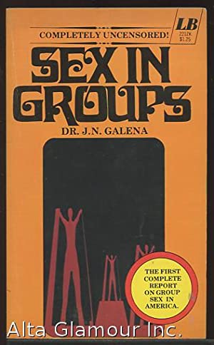 SEX IN GROUPS Leisure Books: Galena, Dr. J.N.