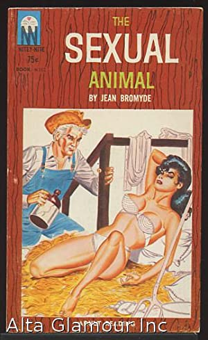 THE SEXUAL ANIMAL: Bromyde, Jean
