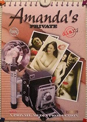 AMANDA'S PRIVATE DIARY. A Private Media Production