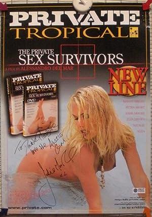 THE PRIVATE SEX SURVIVORS; Private Tropical