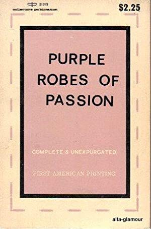 PURPLE ROBES OF PASSION