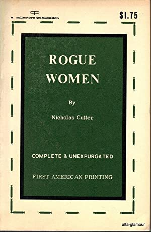 ROGUE WOMEN: Cutter, Nicholas