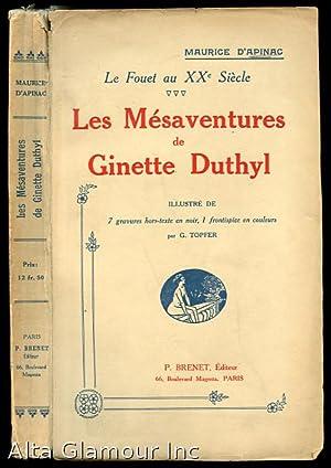 LES MEsaventures de Ginette Duthyl; Illustre de: D'Apinac, Maurice