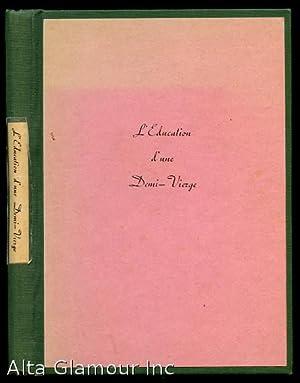 L'EDUCATION D'UNE DEMI-VIERGE: Belot, Adolphe