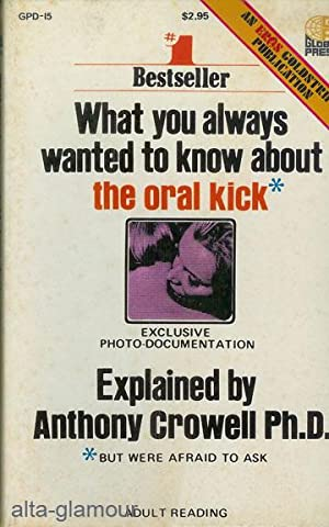 WHAT YOU ALWAYS WANTED TO KNOW ABOUT: Crowell, Anthony