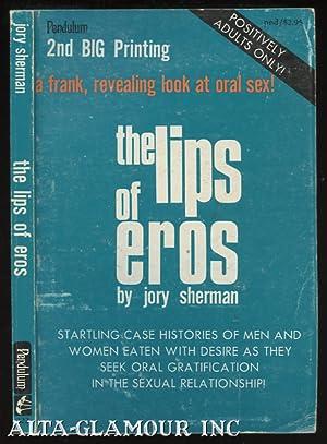 THE LIPS OF EROS: Sherman, Jory