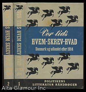 VOR TIDS HVEM-SKREV-HVAD. Danmark og udlandet efter 1914; Bind I: Biografier | Bind II: Titler: ...