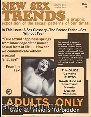 NEW SEX TRENDS; A Graphic Exposition of the Sexual Patterns of Our Times Vol. 01, No. 02; January ...