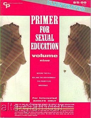 PRIMER FOR SEXUAL EDUCATION Volume Nine; November / December