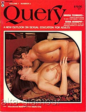 QUERY; A New Outlook on Sexual Education for Adults Vol. 1, No. 3
