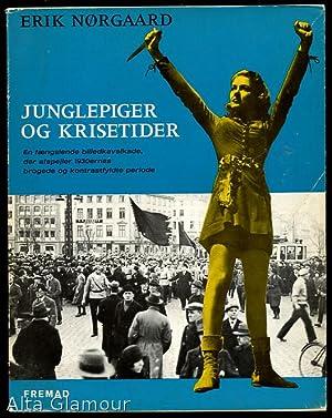 JUNGLEPIGER OG KRISETIDER: Nørgaard, Erik