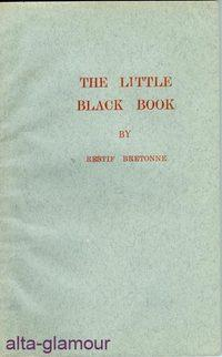 THE LITTLE BLACK BOOK: Bretonne, Restif