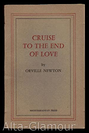 CRUISE TO THE END OF LOVE: Newton, Orville