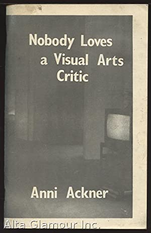 NOBODY LOVES A VISUAL ARTS CRITIC