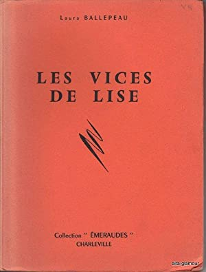 LES VICES DE LISE: Ballepeau, Laura
