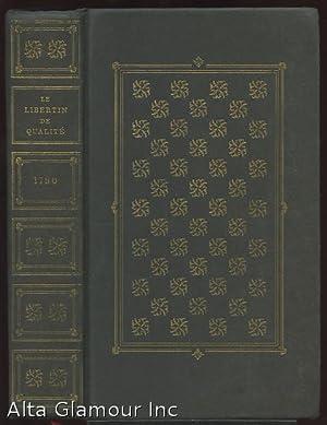 LE LIBERTIN DE QUALITE; Edition revue sur: Mirabeau, Honore-Gabriel Riqueti,