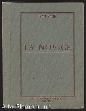 LA NOVICE: Sage, Jean