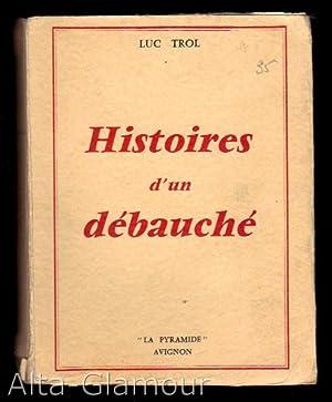 HISTOIRES D'UN DEBAUCHE [My Secret Life (extracts)]: Trol, Luc