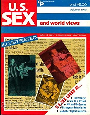 U.S. SEX AND WORLD VIEWS. Illustrated Vol. 2; May June