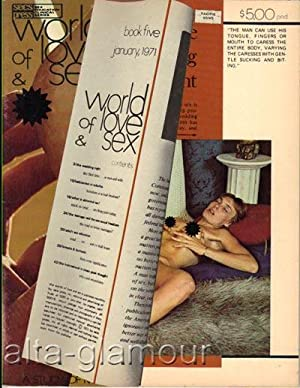 WORLD OF LOVE & SEX; A Study of Man's Sexual Mores and Practices No. 5; January