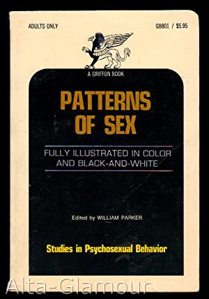 PATTERNS OF SEX: Parker, William (editor)