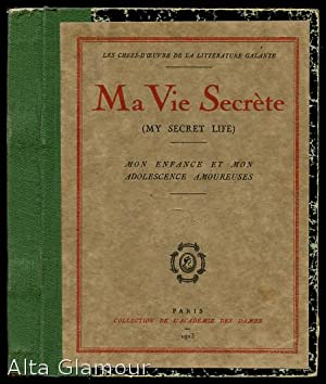 MA VIE SECRÈT (MY SECRET LIFE); Mon enfance et mon adolesence amoureuses
