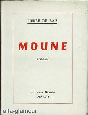 MOUNE; Roman: Rais, Pierre de