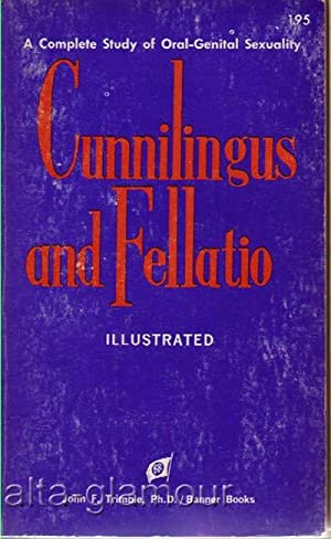 CUNNILINGUS AND FELLATIO; Illustrated: Trimble, John F.,