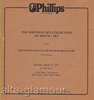 THE KRONHAUSEN COLLECTION OF EROTIC ART. Sale No. 189; from The International Museum of Erotic Art,...