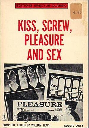 KISS, SCREW, PLEASURE AND SEX: Marone, Rudolph (and William Teach [Bill Blackbeard])