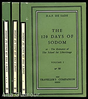 THE 120 DAYS OF SODOM OR: THE ROMANCE OF THE SCHOOL FOR LIBERTINAGE; Being an English rendering of ...