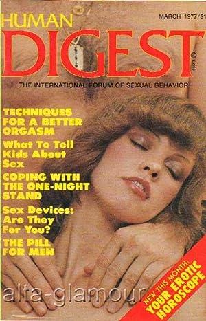 HUMAN DIGEST; The International Forum of Sexual Behavior Vol. 01, No. 07, March 1977