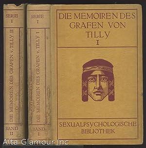 Die Memoiren Des Grafen Von Tilly. Band I & II. In Two Volumes: Tilly, Graf von