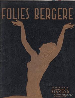 FOLIES BERGERE - souvenir program; Another, More Delicious Folies Begerge: Fischer, Clifford C., ...