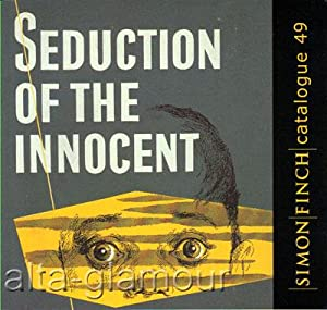SEDUCTION OF THE INNOCENT Catalogue 49: Simon Finch
